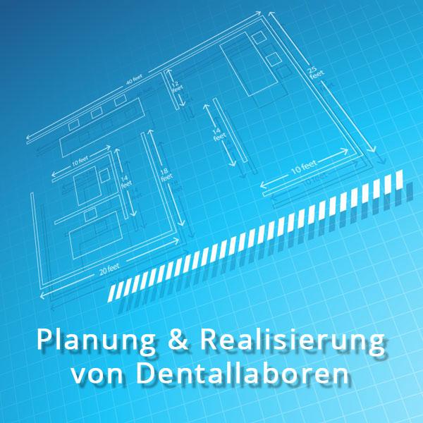 Planung und Realisierung von Dentallaboren